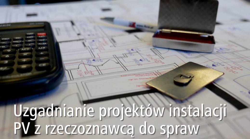 Uzgadnianie projektów instalacji PV z rzeczoznawcą do spraw zabezpieczeń przeciwpożarowych